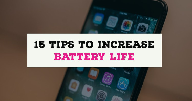 15 Tips To Increase Battery Life Up To 30 Percent More On iPhone — Apple Byte